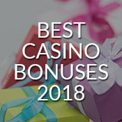 Find The Best Casino Welcome Bonuses of 2018